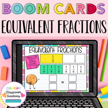 Equivalent Fractions BOOM CARDS