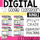 Equivalent Fractions BUNDLE for Google Classroom
