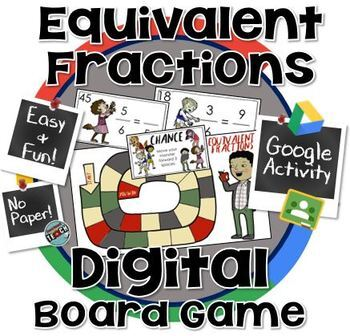 Equivalent Fractions Board Game- 100% DIGITAL ~ Google Classroom