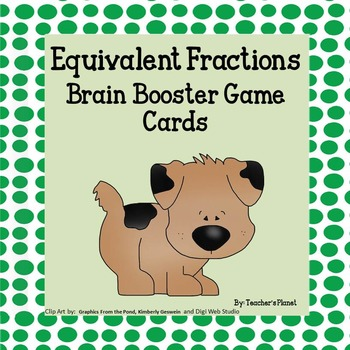 Fraction Games - Equivalent Fractions Brain Booster Game and Task Cards