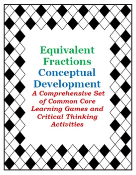 Equivalent Fractions: Centers, Games and Fun Activities