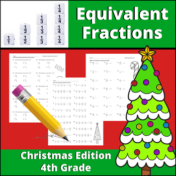 Equivalent Fractions | Christmas Edition for 4th Grade