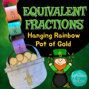 Equivalent Fractions Craft - St. Patrick's Day Hanging Rainbow Pot of Gold