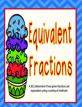 Equivalent Fractions- Cupcake Build- TEKS 4.3(C)