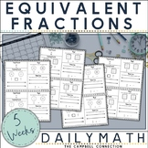 Equivalent Fractions Worksheets Daily Math | Distance Learning