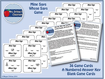 Equivalent Fractions, Decimals, and Percents: Mine Says, Whose Says Game