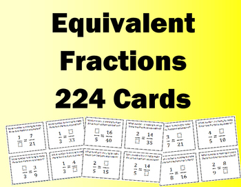 Equivalent Fractions Flash/Task Cards (224 Cards)