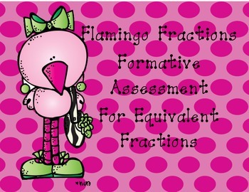 Equivalent Fractions Formative Assessment