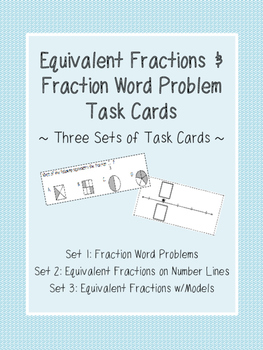 Equivalent Fractions & Fraction Word Problems Task Cards 3.NF.3