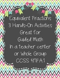 Equivalent Fractions: Hands-On Activities, Guided Math Centers or Whole Group