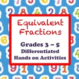 Equivalent Fractions Hands On Differentiated Activities