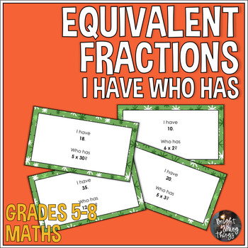 Equivalent Fractions 'I Have...Who Has' Activity