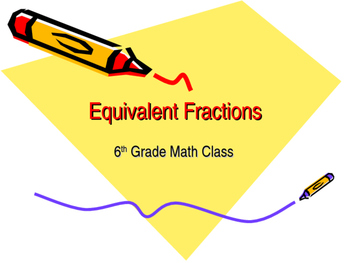 Equivalent Fractions Lesson 6th Grade