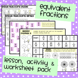 Equivalent Fractions: Lesson & Activity Pack