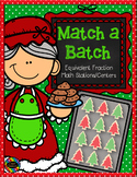 Equivalent Fractions Math Centers Christmas Themed