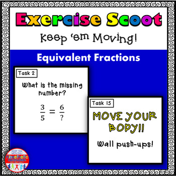 Equivalent Fractions: Math Task Cards - Exercise Scoot!