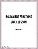Equivalent Fractions Mini Lesson