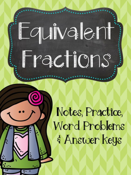 Equivalent Fractions Notes, Practice & Word Problems