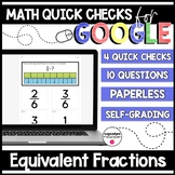 Equivalent Fractions Paperless Google Quick Checks   3.NF.3