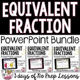 Equivalent Fractions PowerPoint Lesson BUNDLE