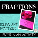 Equivalent Fractions Activity Paper Chain 5.NF.A.1.