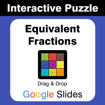 Equivalent Fractions - Puzzles with GOOGLE Slides