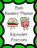 Equivalent Fractions Readers' Theater