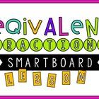 Equivalent Fractions SMARTBoard Lesson