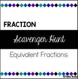 Equivalent Fractions - Scavenger Hunt