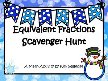 Equivalent Fractions Scavenger Hunt - Around the Room - Christmas or Winter