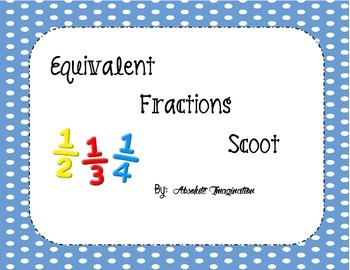 Equivalent Fractions Scoot/Task Cards