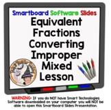 Equivalent Fractions Improper Mixed Converting Convert Smartboard Lesson