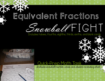 Equivalent Fractions Snowball Fight Math Task