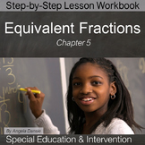 Equivalent Fractions  |  Special Education Math  |  Intervention