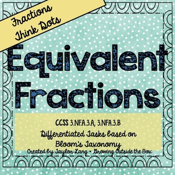 Equivalent Fractions - Think Dots - Differentiated Critica