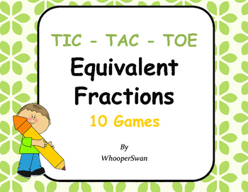 Equivalent Fractions Tic-Tac-Toe
