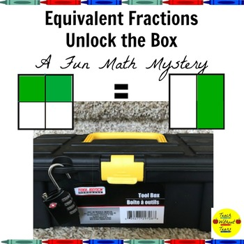 Equivalent Fractions Unlock the Box A Fun Math Mystery