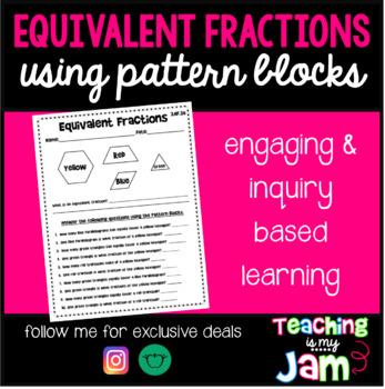 Equivalent Fractions Using Pattern Blocks