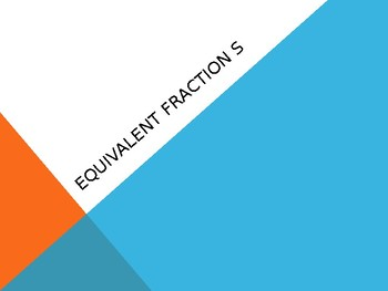 Equivalent Fractions Warm Up PowerPoint