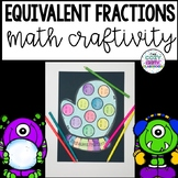 Equivalent Fractions Winter Math Craft