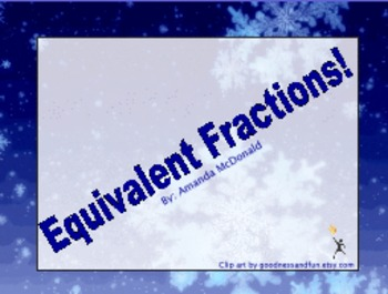 Equivalent Fractions (Winter Themed)