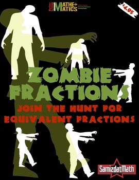 Equivalent Fractions: Zombies, zombies, ZoMbIEs (Halloween)!?