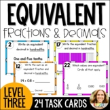 Equivalent Fractions and Decimals Task Cards-Advanced