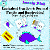 Equivalent Fractions and Decimals Game, Tenths and Hundredths - Bonus in Spanish