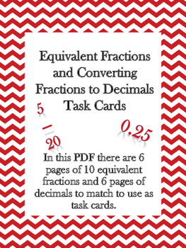 Equivalent Fractions and Fractions to Decimals Task Cards