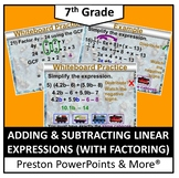 (7th) Adding and Subtracting Linear Expressions (with Factoring) in a PowerPoint