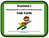 Equivalent Fractions and Reducing Fractions Task Cards