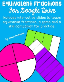 Equivalent Fractions for Google Drive