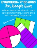 Equivalent Fractions for Google Drive (Distance Learning)