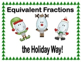 Equivalent Fractions the Holiday Way!